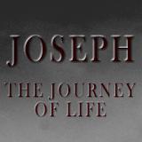 Joseph: The Journey of Life